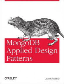 MongoDB Applied Design Patterns av Rick Copeland (Heftet)
