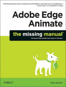 Adobe Edge Animate: The Missing Manual av Chris Grover (Heftet)