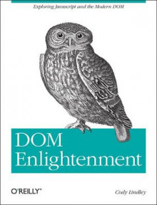 DOM Enlightenment av Cody Lindley (Heftet)