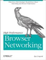 High Performance Browser Networking av Ilya Grigorik (Heftet)