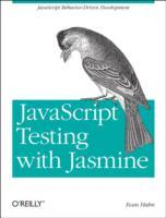 JavaScript Testing with Jasmine av Evan Hahn (Heftet)