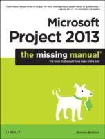 Microsoft Project 2013: The Missing Manual av Bonnie Biafore (Heftet)