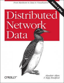 Distributed Network Data av Alasdair Allan og Kipp Bradford (Heftet)