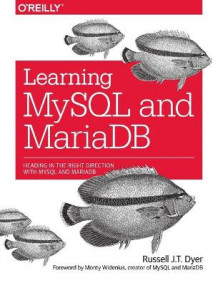 Learning MySQL and MariaDB av Russell Dyer (Heftet)