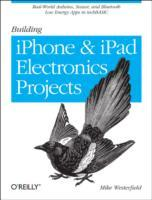 Building IPhone and IPad Electronic Projects av Mike Westerfield (Heftet)