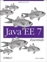 Java EE 7 Essentials av Arun Gupta (Heftet)