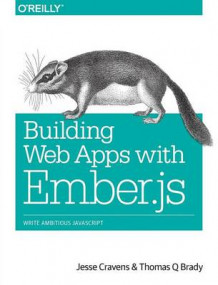 Building Web Apps with Ember.js av Jesse Cravens og Thomas Q. Brady (Heftet)
