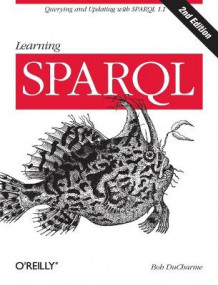 Learning SPARQL av Bob DuCharme (Heftet)