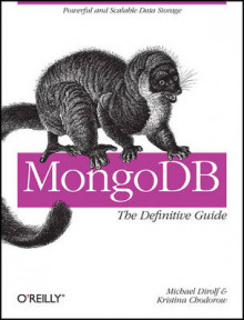 MongoDB: The Definitive Guide av Michael Dirolf og Kristina Chodorow (Heftet)