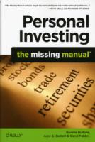 Personal Investing: The Missing Manual av Bonnie Biafore, Amy E. Buttell og Carol Fabbri (Heftet)