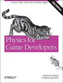 Physics for Game Developers av David M. Bourg og Kenneth Humphreys (Heftet)
