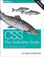 CSS: The Definitive Guide av Eric A. Meyer og Estelle Weyl (Heftet)