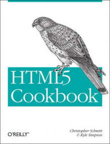 HTML5 Cookbook av Christopher Schmitt og Kyle Simpson (Heftet)