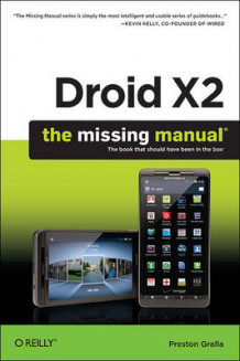 Droid X2: The Missing Manual av Preston Gralla (Heftet)