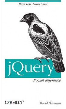jQuery Pocket Reference av David Flanagan (Heftet)