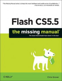 Flash CS5.5: The Missing Manual av Chris Grover (Heftet)