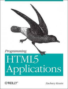 Programming HTML5 Applications av Zachary Kessin (Heftet)