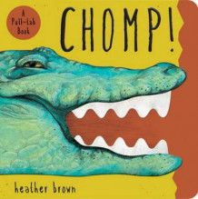 Chomp! av Heather Brown (Innbundet)