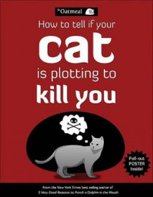 How to tell if your cat is plotting to kill you av Matthew Inman (Heftet)