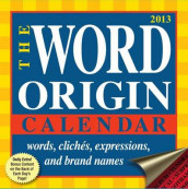Word Origin 2013 Day-To-Day Calendar av Lisa Martin og Gregory McNamee (Kalender)