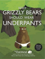 Omslag - Why Grizzly Bears Should Wear Underpants