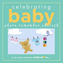 Celebrating Baby av Jim McCann (Innbundet)