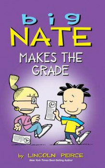 Big Nate Makes the Grade av Lincoln Peirce (Innbundet)
