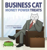 Omslag - Business Cat: Money, Power, Treats