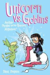 Omslag - Unicorn vs. Goblins (Phoebe and Her Unicorn Series Book 3)