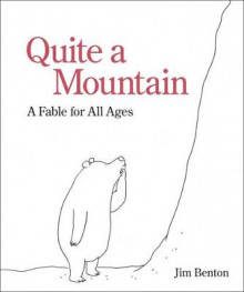 Quite a Mountain av Jim Benton (Innbundet)