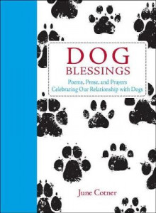 Dog Blessings av June Cotner (Innbundet)
