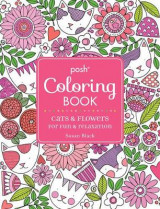 Omslag - Posh Adult Coloring Book: Cats and Flowers for Fun & Relaxation