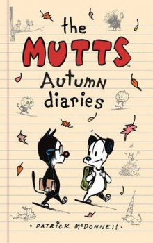 The Mutts Autumn Diaries av Patrick McDonnell (Innbundet)