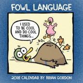 Fowl Language 2018 Wall Calendar av Brian Gordon (Kalender)