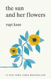 The Sun and Her Flowers av Rupi Kaur (Heftet)