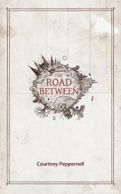 The Road Between av Courtney Peppernell (Heftet)