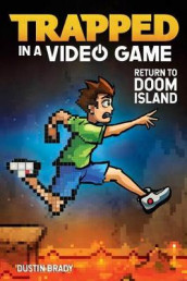 Trapped in a Video Game: Return to Doom Island av Dustin Brady (Innbundet)