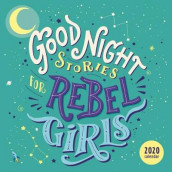 Good Night Stories for Rebel Girls 2020 Square Wall Calendar av Francesca Cavallo og Elena Favilli (Kalender)