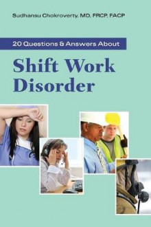 20 Questions and Answers About Shift Work Disorder av Sudhansu Chokroverty (Heftet)