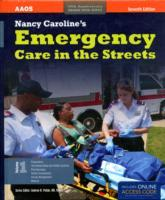 Nancy Caroline's Emergency Care In The Streets av American Academy of Orthopaedic Surgeons (AAOS), Nancy L. Caroline, Bob Elling og Mike Smith (Heftet)