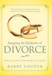 Stopping the Epidemic of Divorce av Barry Cooper (Innbundet)