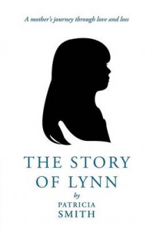 The Story of Lynn av Patricia Smith (Heftet)