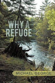 Why a Refuge av Michael George (Heftet)