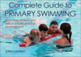 Omslag - Complete Guide to Primary Swimming