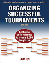 Organizing Successful Tournaments av John Byl (Heftet)
