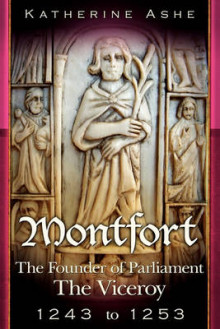 Montfort the Founder of Parliament av Katherine Ashe (Heftet)