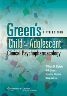 Green's Child and Adolescent Clinical Psychopharmacology av William M. Klykylo, Rick Bowers, Julia Jackson og Christina Weston (Heftet)