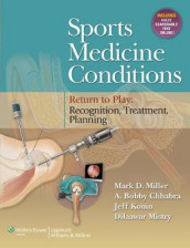 Sports Medicine Conditions: Return To Play: Recognition, Treatment, Planning av Dr. A. Bobby Chhabra, Dr. Jeff Konin, Mark D. Miller og Dr. Dilaawar Mistry (Innbundet)