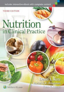 Nutrition in Clinical Practice av David L. Katz, Rachel S. C. Friedman og Sean C. Lucan (Heftet)