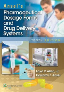 Ansel's Pharmaceutical Dosage Forms and Drug Delivery Systems av Allen (Heftet)